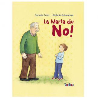 La Marta diu no